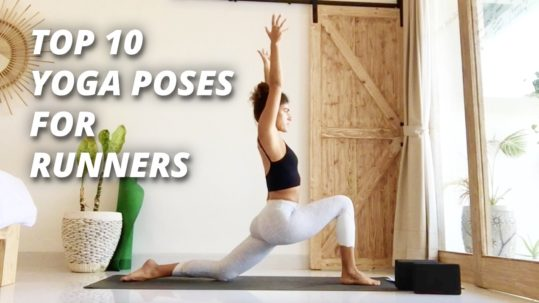 Top 10 Yoga Poses for Runners